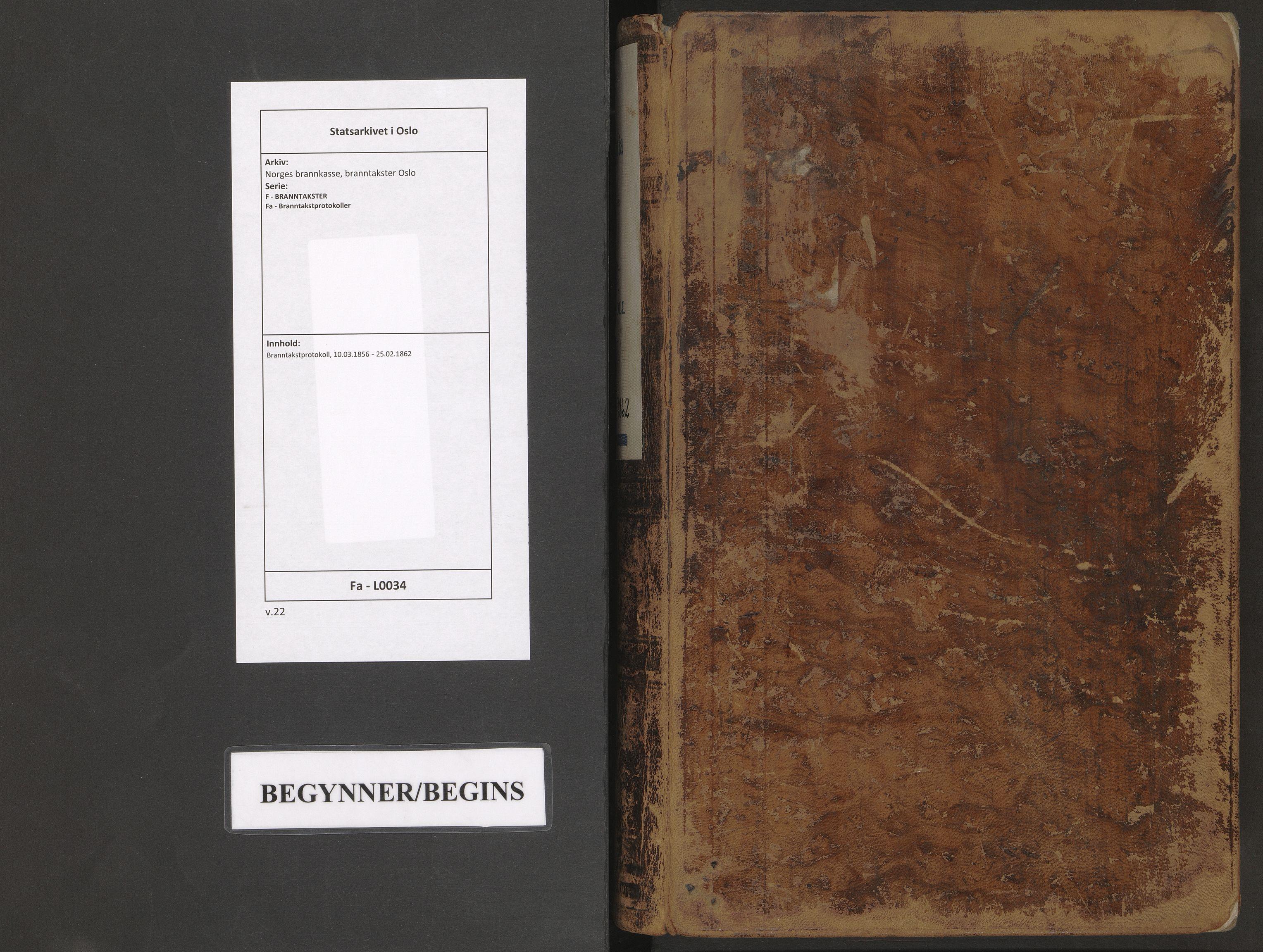 SAO, Norges brannkasse, branntakster Oslo, F/Fa/L0034: Branntakstprotokoll, 1856-1862