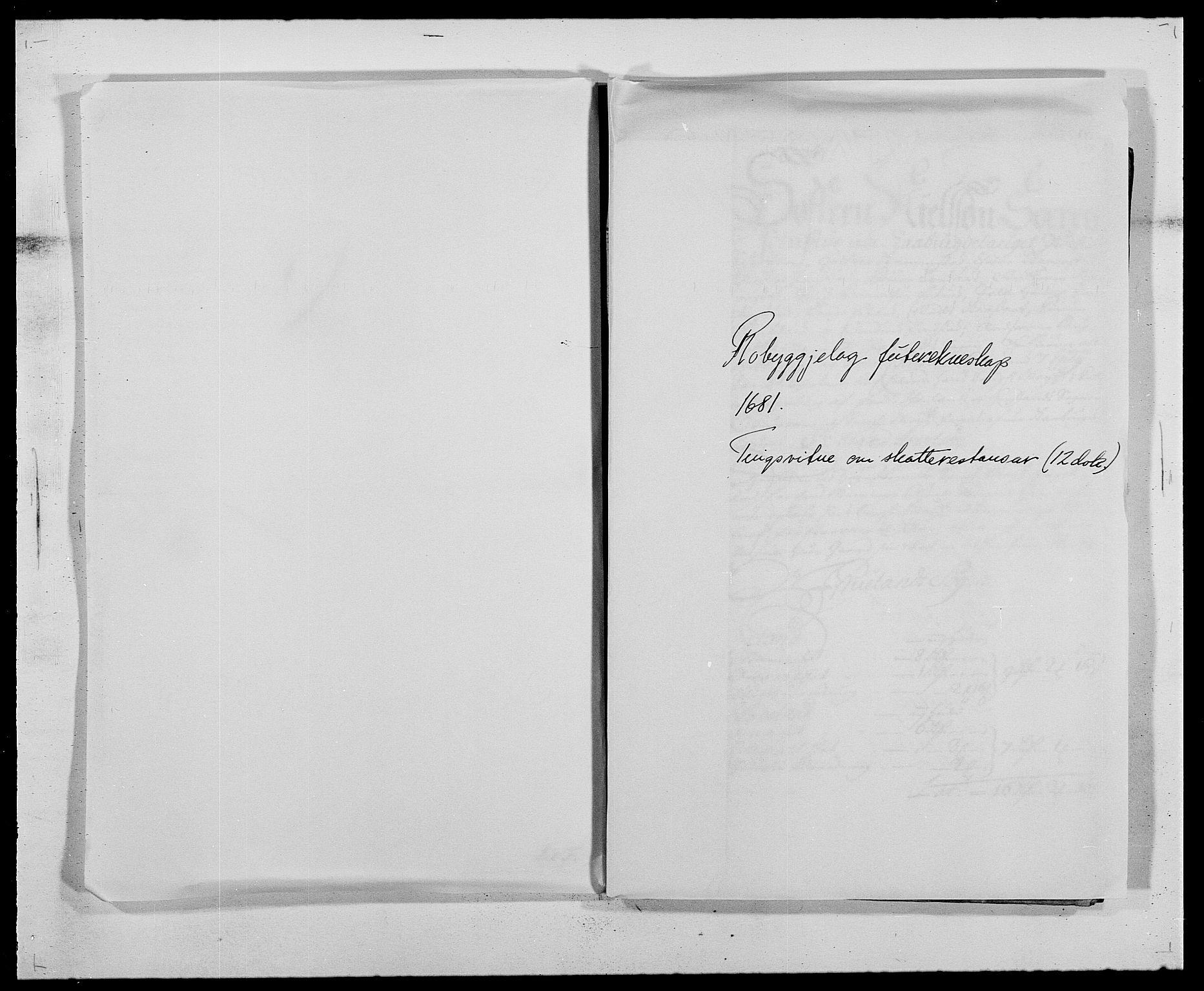 RA, Rentekammeret inntil 1814, Reviderte regnskaper, Fogderegnskap, R40/L2437: Fogderegnskap Råbyggelag, 1681, s. 111