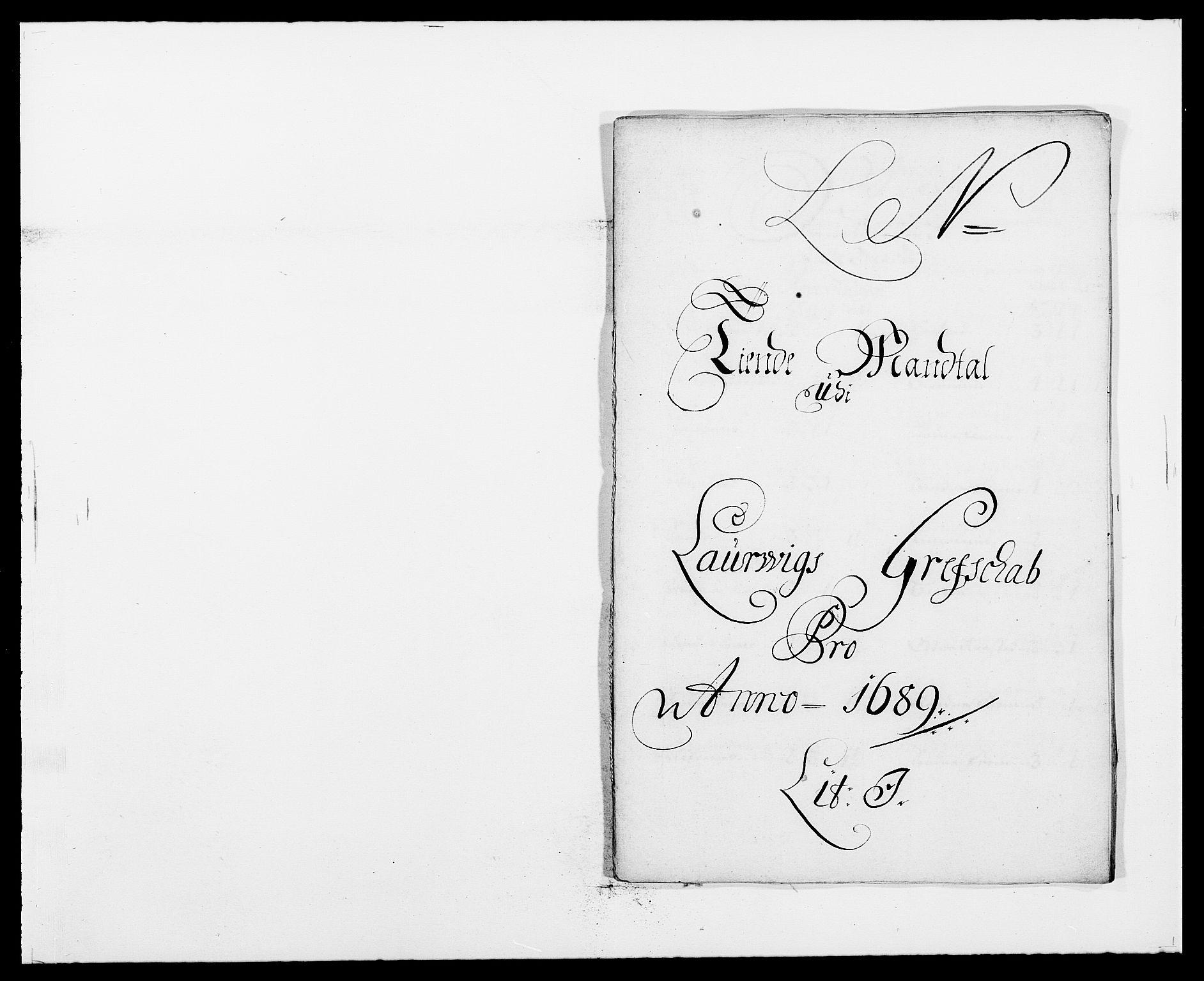 RA, Rentekammeret inntil 1814, Reviderte regnskaper, Fogderegnskap, R33/L1971: Fogderegnskap Larvik grevskap, 1688-1689, s. 258