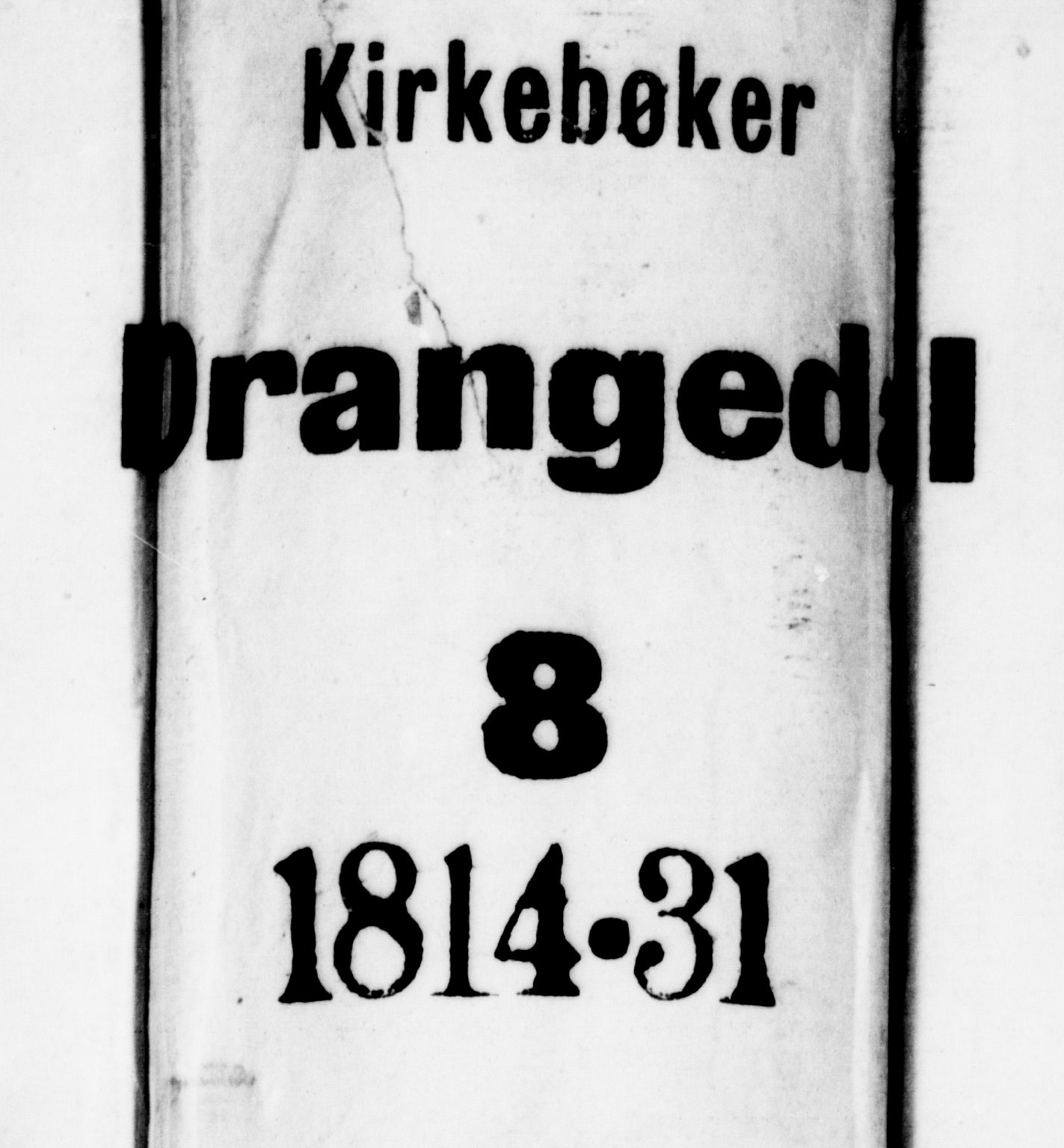 SAKO, Drangedal kirkebøker, F/Fa/L0005: Ministerialbok nr. 5 /1, 1814-1831