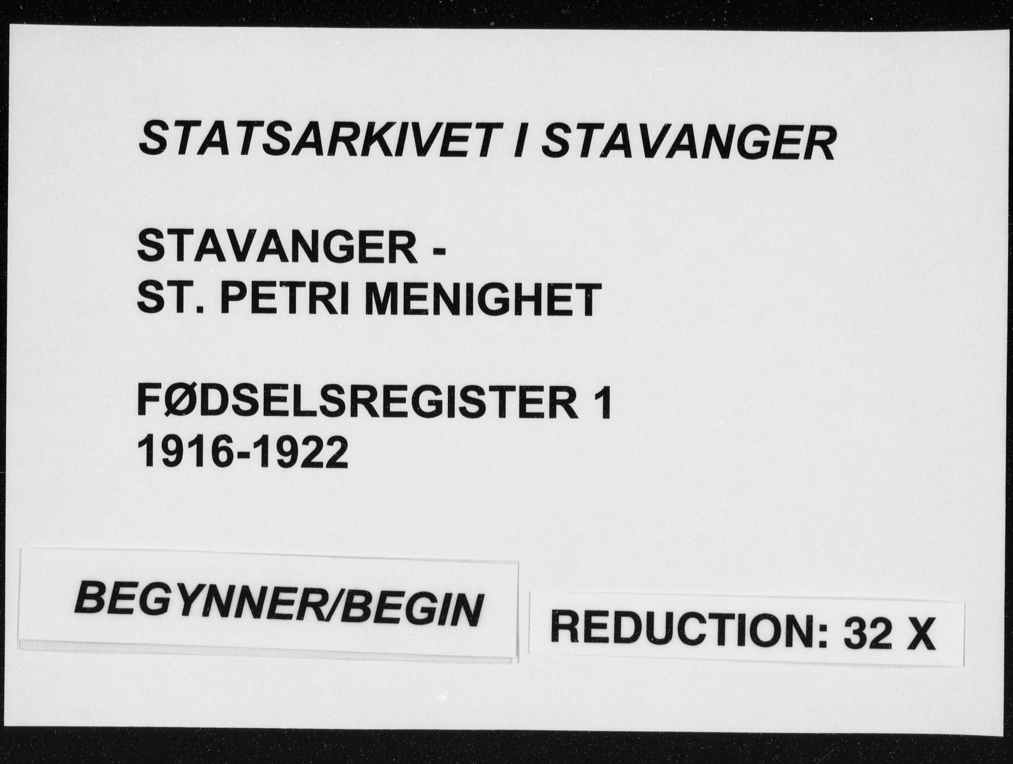 SAST, St. Petri sokneprestkontor, A/L0001: Fødselsregister nr. 1, 1916-1922