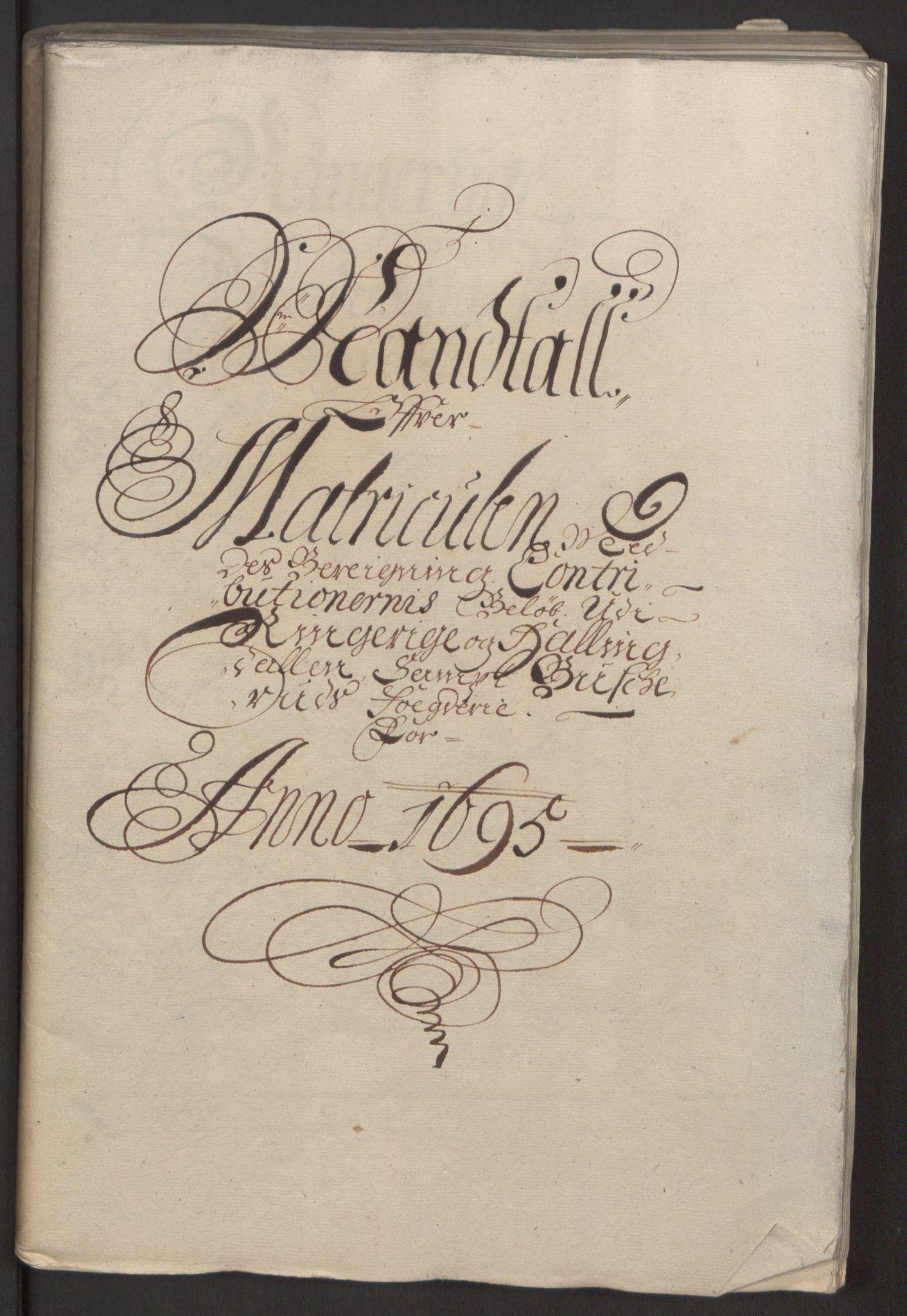 RA, Rentekammeret inntil 1814, Reviderte regnskaper, Fogderegnskap, R22/L1452: Fogderegnskap Ringerike, Hallingdal og Buskerud, 1695, s. 18