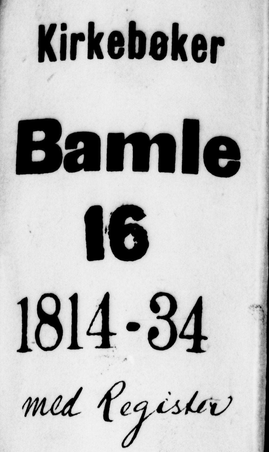 SAKO, Bamble kirkebøker, F/Fa/L0003: Ministerialbok nr. I 3 /1, 1814-1834