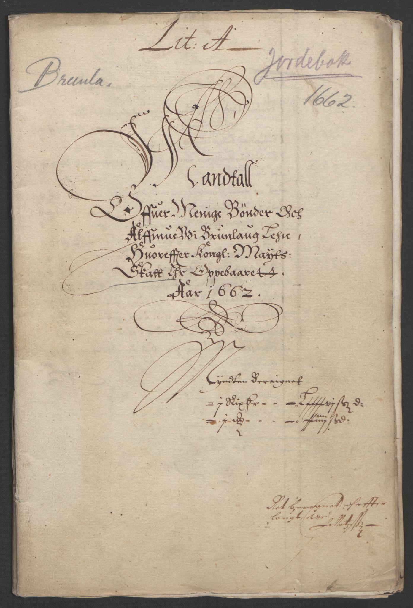 RA, Rentekammeret inntil 1814, Reviderte regnskaper, Fogderegnskap, R33/L1963: Fogderegnskap Larvik grevskap, 1662-1664, s. 3