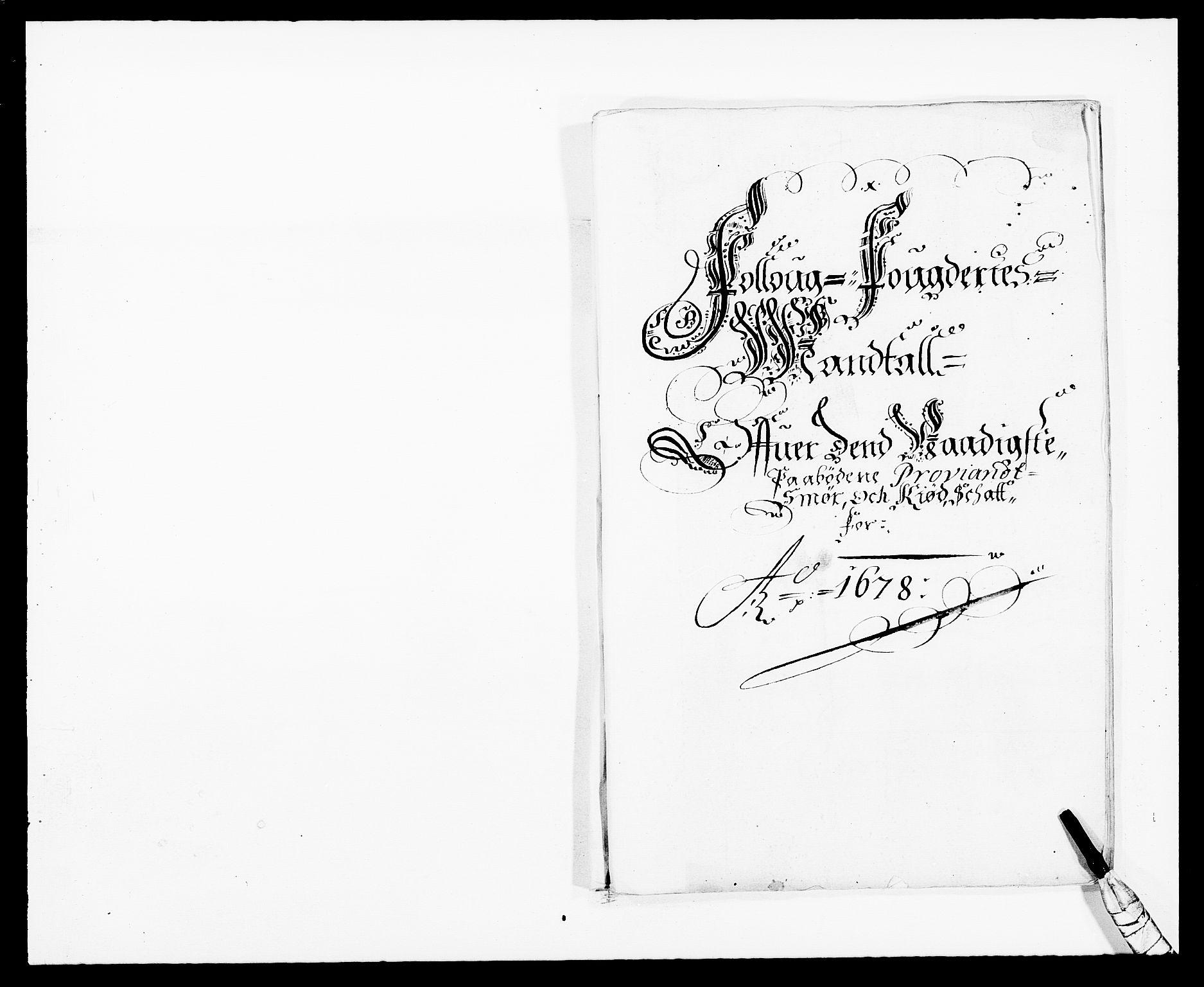 RA, Rentekammeret inntil 1814, Reviderte regnskaper, Fogderegnskap, R09/L0427: Fogderegnskap Follo, 1678, s. 167
